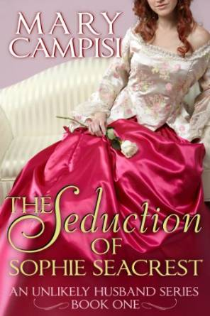 The Seduction of Sophie Seacrest by  Mary Campisi available free for limited time on Nook and Kindle