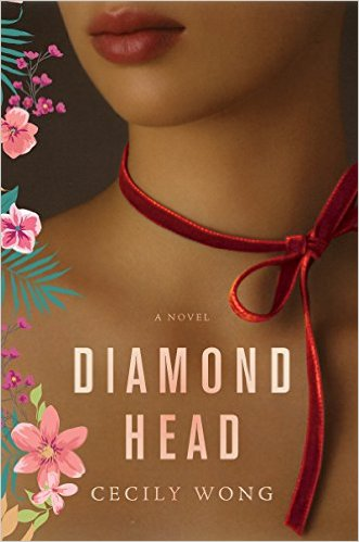 Diamond Head by Cecily Wong available on Kindle and Nook for only $3.99