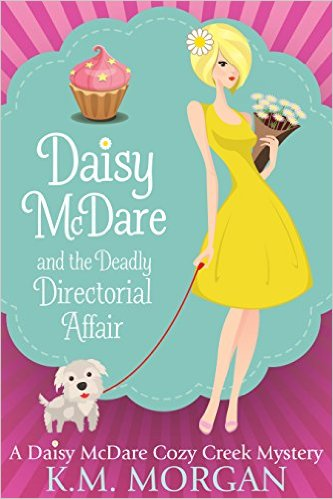 Daisy McDare and the Directorial Affair by KM Morgan available free for limited time on Kindle
