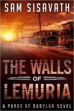 The Walls of Lemuria by Sam Sisavath available free for limited time on Kindle