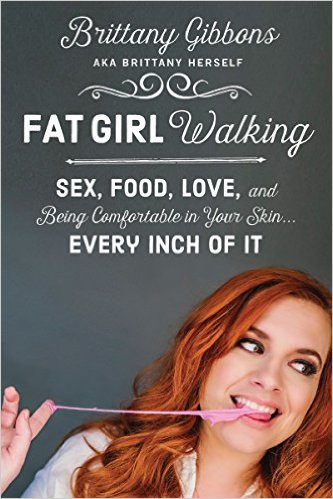 $1.99 Bargain Book: Fat Girl Walking by Brittany Gibbons available for limited time only on Nook and Kindle