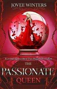 The Passionate Queen (The Dark Queens Book 2)