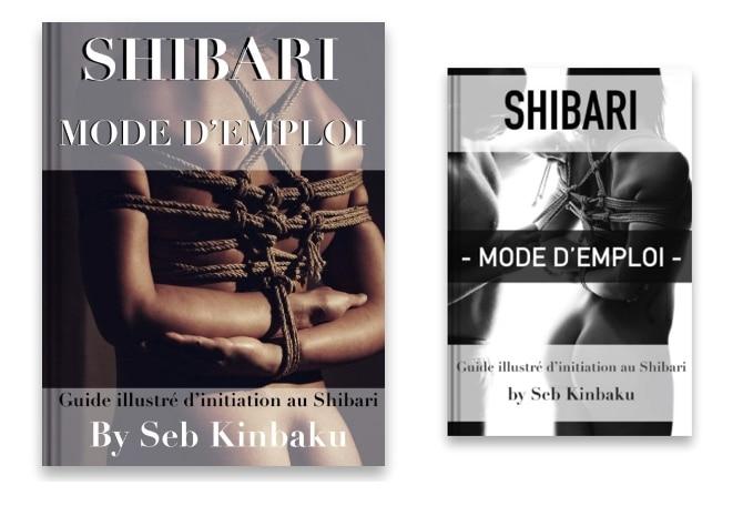 Guide Shibari Mode d'Emploi format poche et format magazine