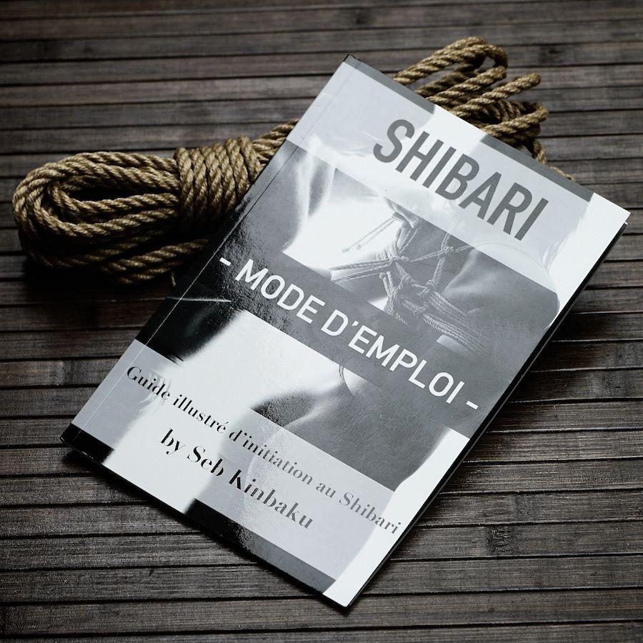 Guide Shibari : Shibari mode d'emploi