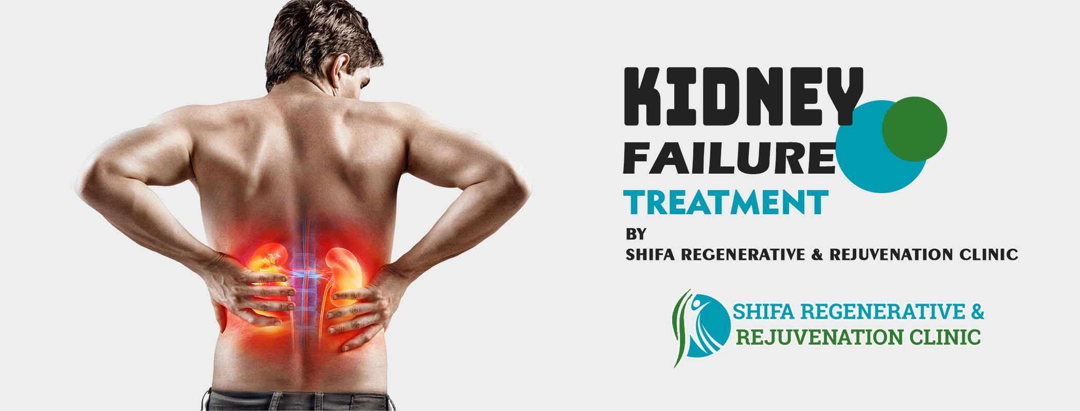 Kidney Failure Treatment - Shifa Regenerative and Rejuvenation Clinic