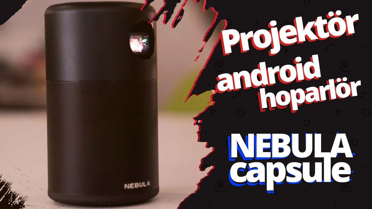 nebula capsule inceleme