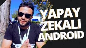 Google Yapay Zeka ile neler yapacak?