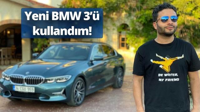 Yeni BMW 3 Serisi'ni test ettik