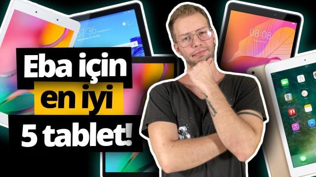 eba için en iyi 5 tablet