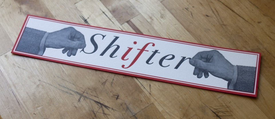 Shifter Bookmark designed by Dan Levenson and printed by Jason Yoh
