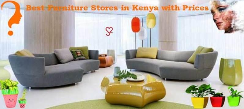 Furniture stores in Kenya & Furniture prices in Kenya Furniture stores in Nairobi Best place to buy furniture in Nairobi Home furniture Kenya & Home furniture shops in Nairobi Office furniture in Nairobi & office furniture shops in Kenya
