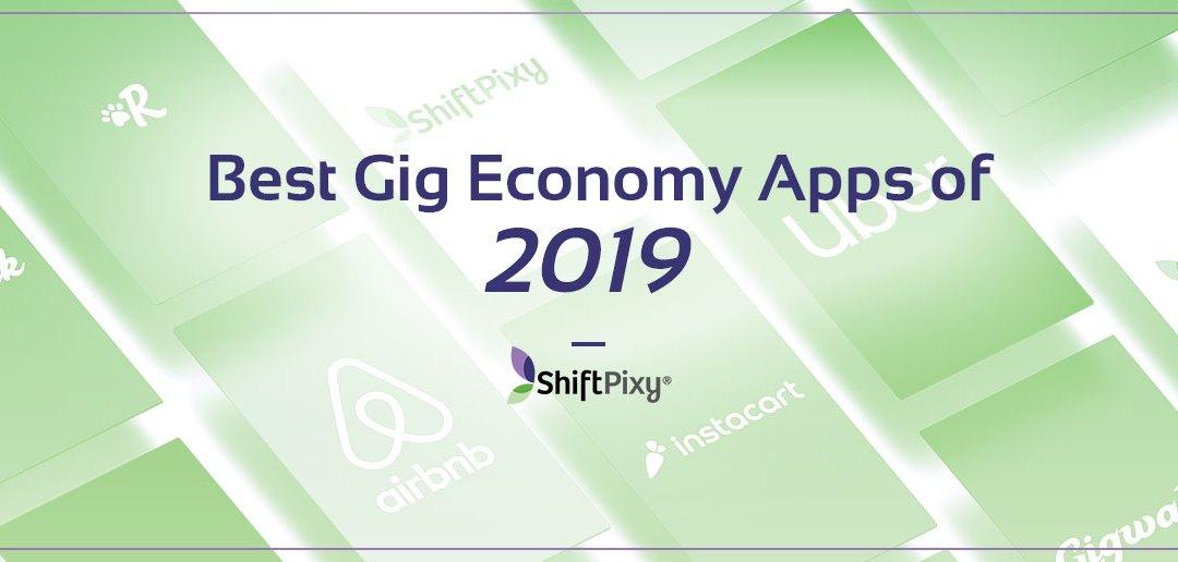 Best Gig Economy Apps of 2019