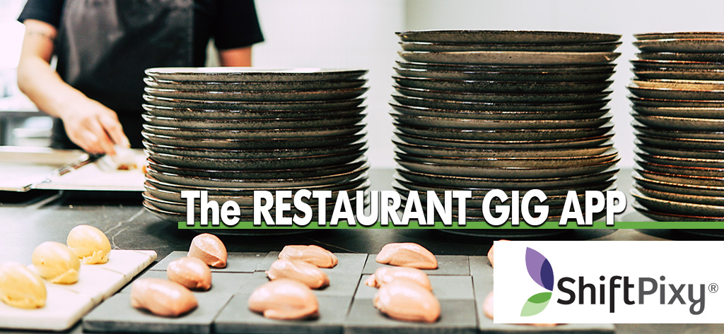 Restaurant Gig App for Finding On-Demand Local Talent