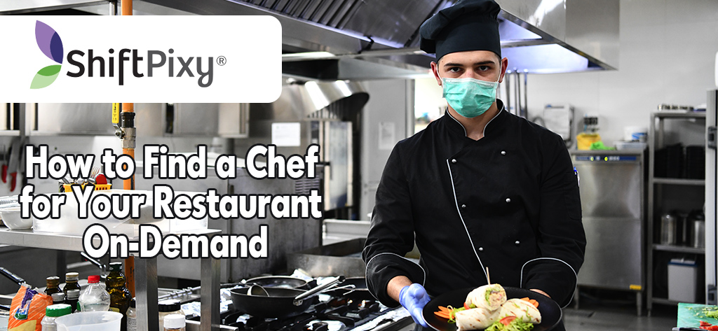 Looking For a Restaurant Chef On-demand?  Find a Chef Now!