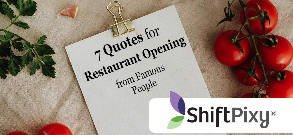 7 Quotes for Restaurant Opening From Famous People
