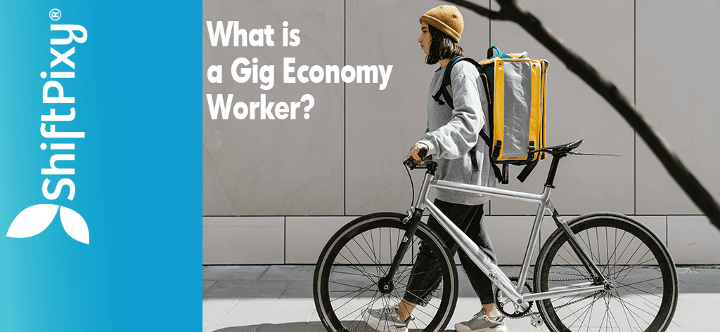 What is a Gig Economy Worker?