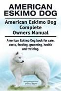 American Eskimo Dog book