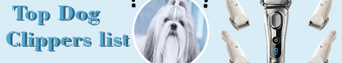 best pet clippers for shih tzus