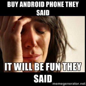 Android phone troubles