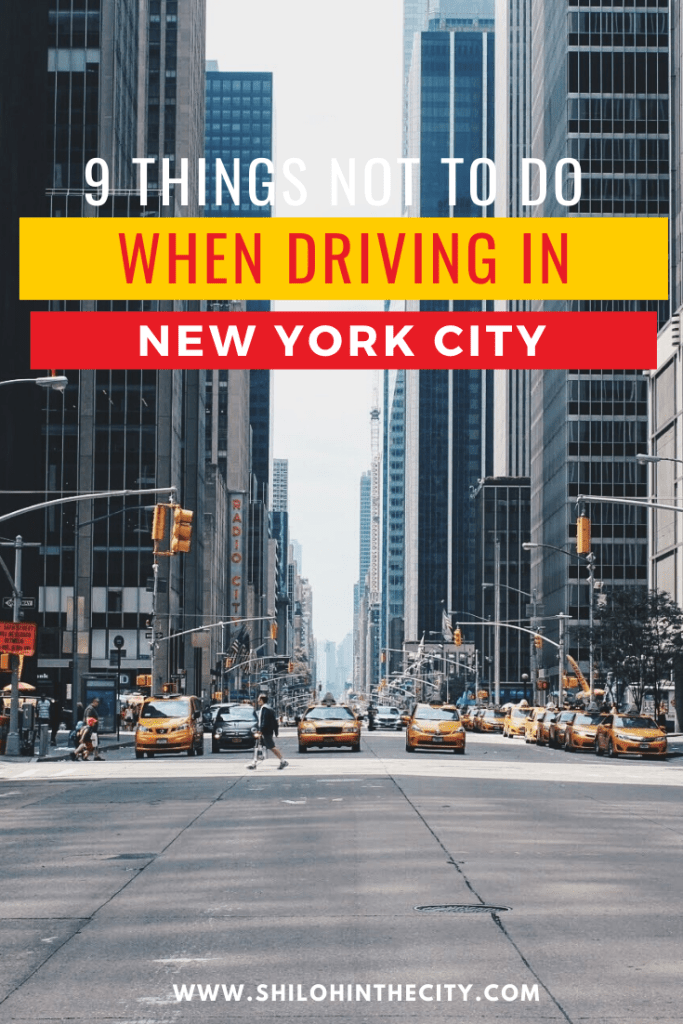 Things Not to Do When Driving in NYC Pinterest