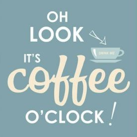 Because there is always time for coffee ;)