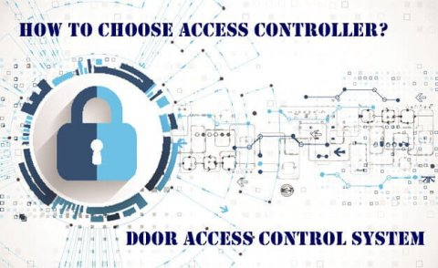 How To Choose A High quality Access Controller Board 480x294 - ShineACS Access Control Service