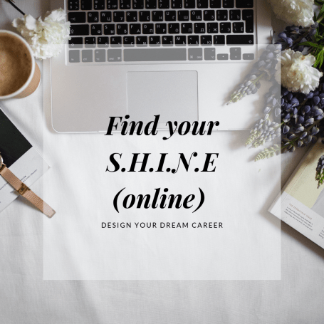 Find your shine online - design your dream career
