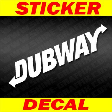 Dub way decal