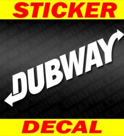 Dub way decal