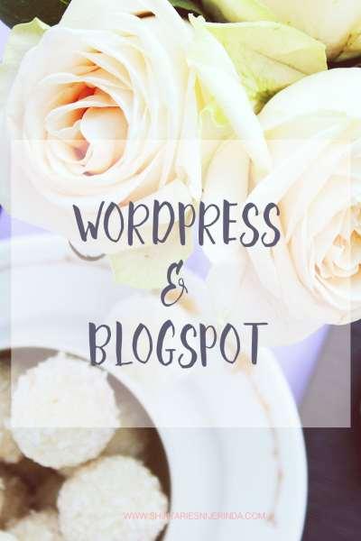 WordPress Blog & Blogspot (Study Case)