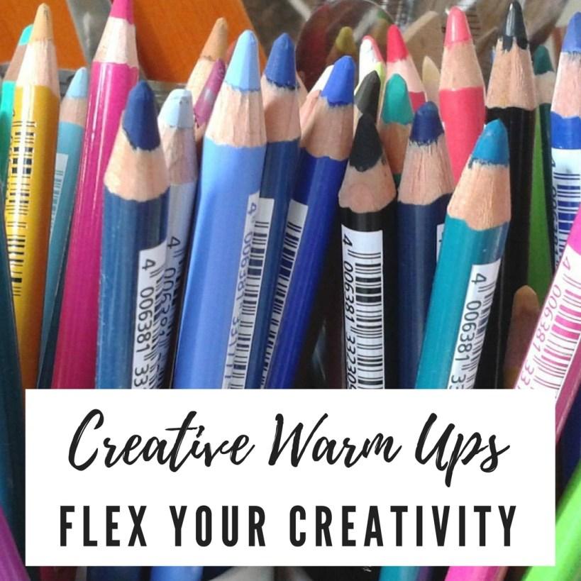 Creative Warmups – Flexing Your Creativity