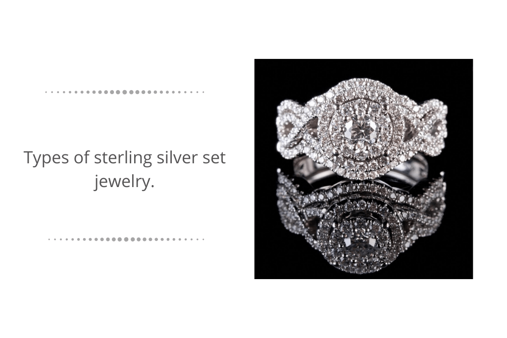 Types of sterling silver set jewelry