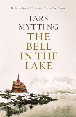 Bell in the Lake Lars Mytting