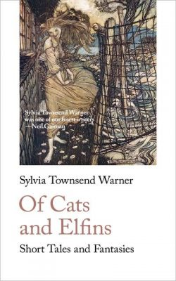 of cats and elfin sylvia townsend warner handheld press