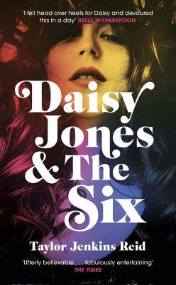 Daisy Jones and the six taylor jenkins reid