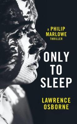 Only to Sleep Lawrence Osborne