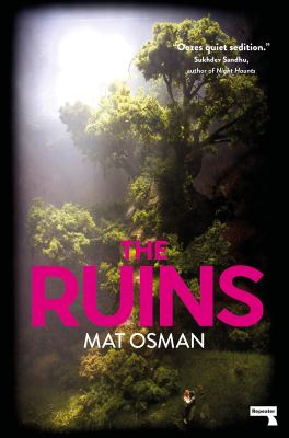 Mat Osman The Ruins Repeater Books