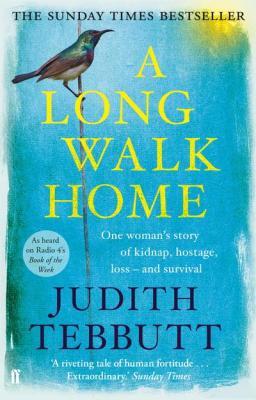 A Long Walk Home by Judith Tebbutt