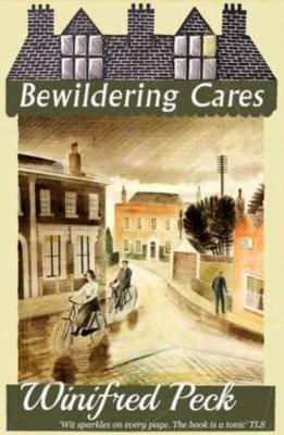 Bewildering Cares by Winifred Peck