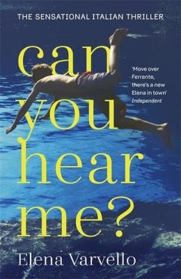 Can You Hear Me? by Elena Varvello