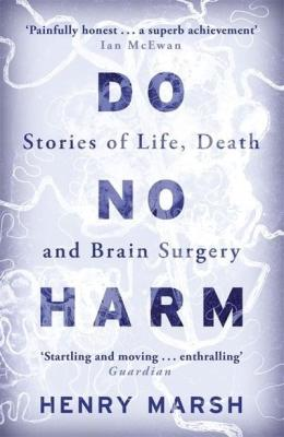 Do no harm henry marsh