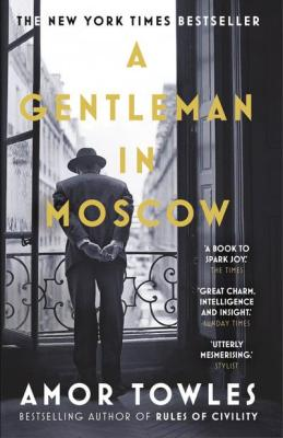 Gentleman in Moscow amor towles