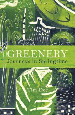 Greenery Tim Dee