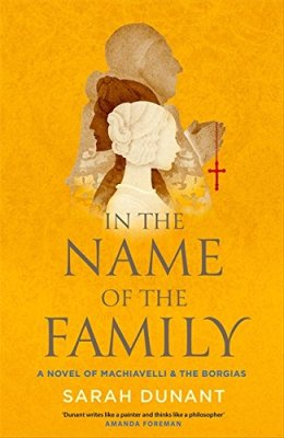 In the Name of the Family by Sarah Dunant