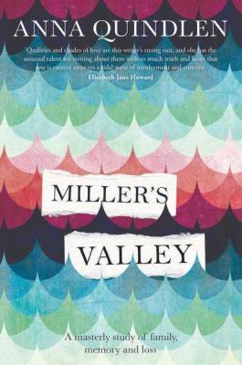 Millers Valley Quindlen