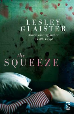 The Squeeze by Lesley Glaister