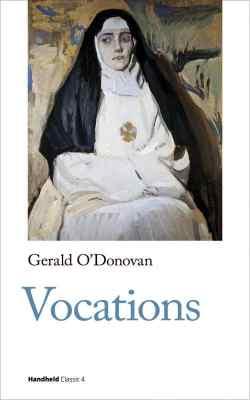 Vocations-gerald o'donovan