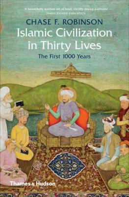 Islamic Civilisation Robinson