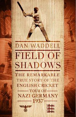 Field of Shadows by Dan Waddell