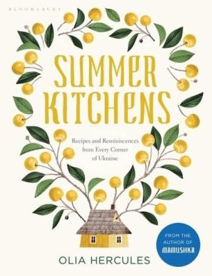 Summer Kitchens by Olia Hercules
